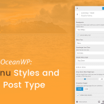 What's New in OceanWP: Mobile Menu Styles & My Library Post Type