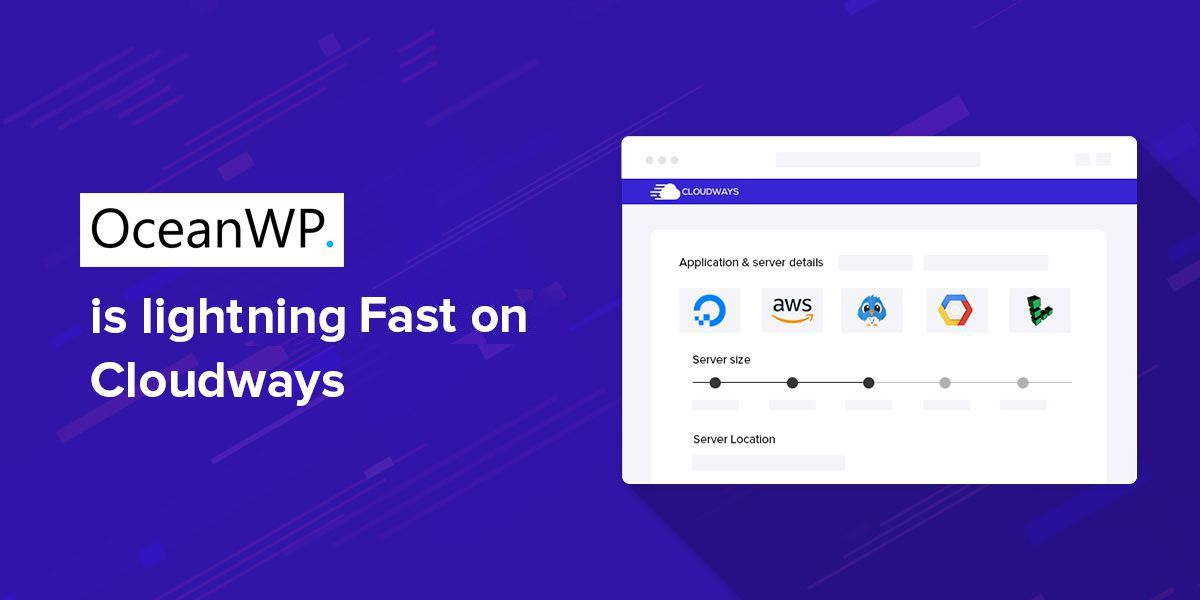 OceanWP is Lightning Fast on Cloudways [Stats Inside]