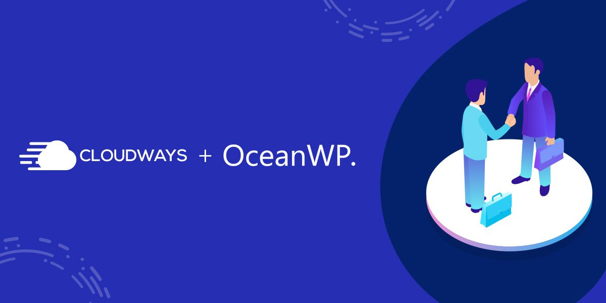 Partnering with Cloudways – An Optimized Managed Cloud Hosting Platform for WordPress