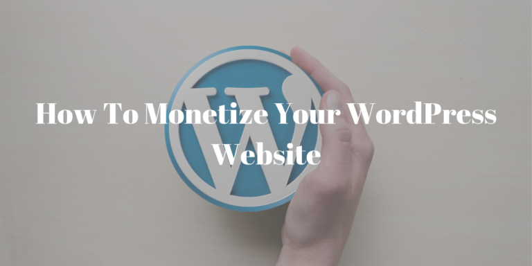 How to Monetize Your WordPress Website
